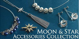 MOON & STAR Accessories Collection