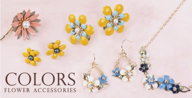 COLORS FLOWER ACCESSORIES特集